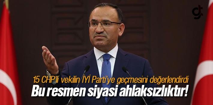 15 CHP'linin İyi Parti'ye Geçmesi Siyasi Ahlaksızlıktır