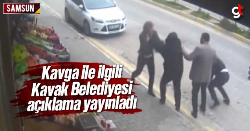 Kavak'ta ki Kavga İle İlgili Kavak Belediyesi Açıklama Yayınladı