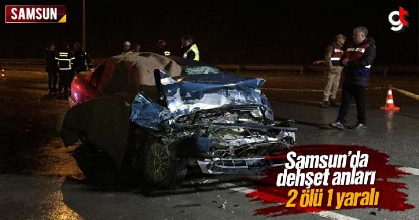 Samsun'da Feci Kazada 2 Kişi Öldü 1 Kişi Yaralandı