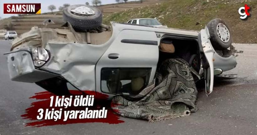 Samsun'da Trafik Kazası 1 Ölü 3 Yaralı