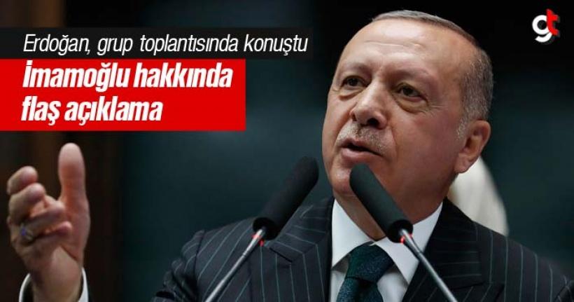 Erdoğan'dan flaş İmamoğlu açıklaması