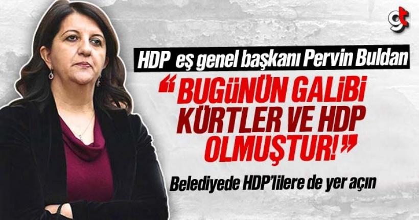 HDP Eş Genel Başkanı Pervin Buldan: Bugünün galibi Kürt'ler ve HDP olmuştur