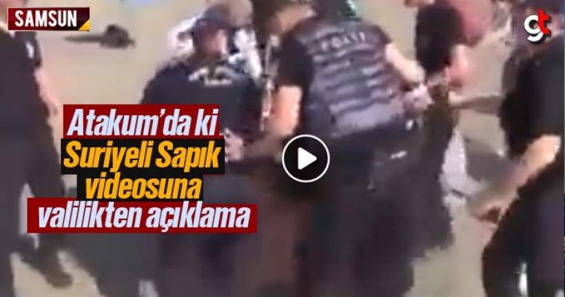 Samsun Atakum'da Suriyeli Sapık Videosuna Valilikten Açıklama