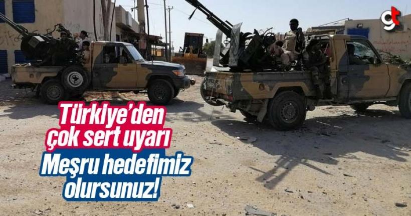 Türkiye'den Hafter güçlerine çok sert uyarı, meşru hedefi nedir?