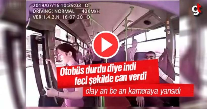 Hareket halindeki otobüs durdu zanneden kız öldü