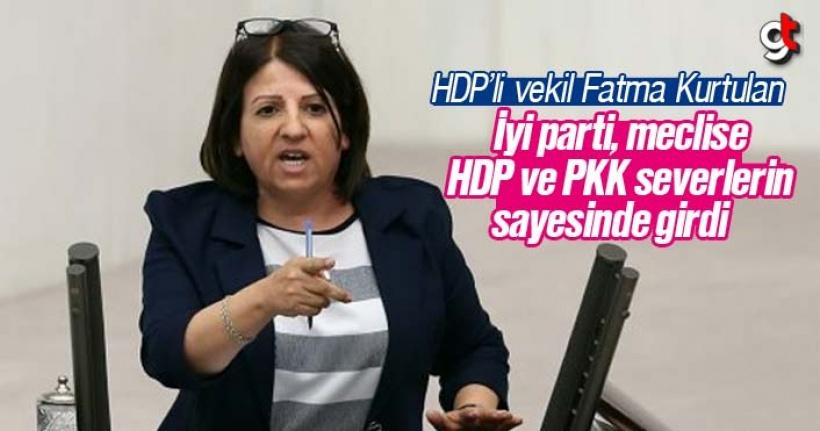'İyi Parti meclise, HDP ve PKK severlerin sayesinde girdi'
