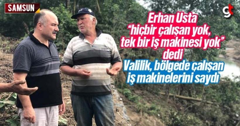 Erhan Usta yok dedi Valilik makineleri saydı