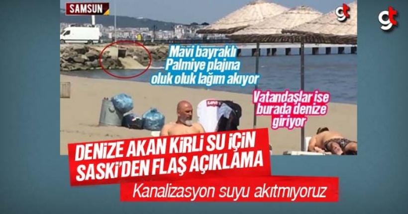 Palmiye Plajına akıtılan kirli su hakkında SASKİ açıklama yaptı