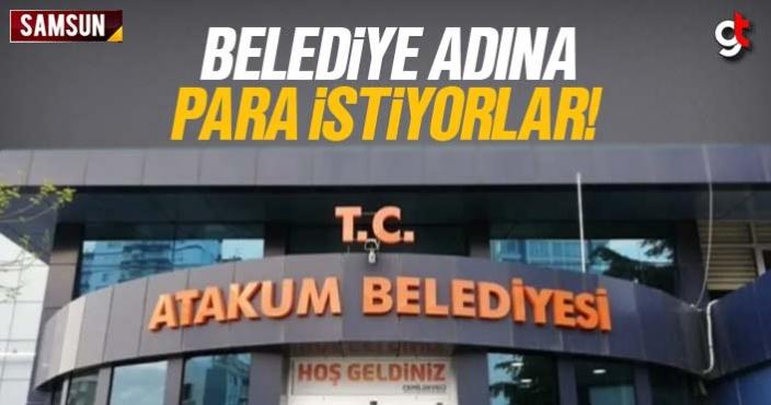 Atakum Belediyesi adına para toplanıyor