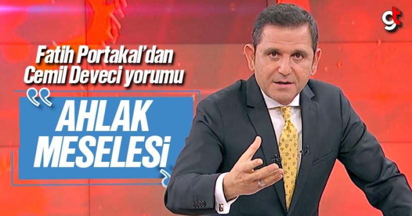 Fatih Portakal'dan Cemil Deveci çıkışı, 'Ahlak Meselesi'