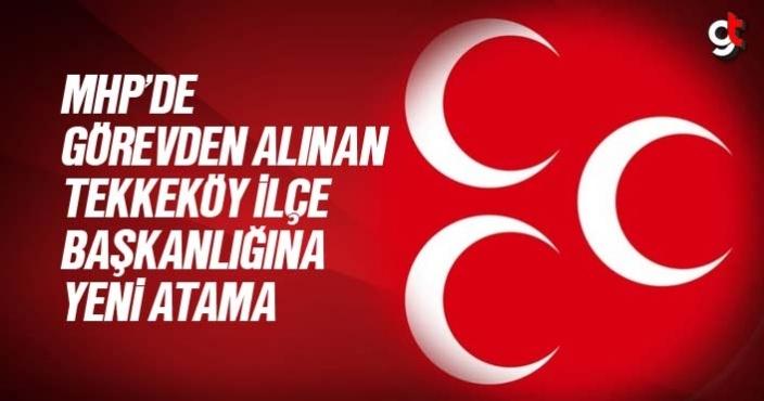 MHP Tekkeköy ilçe Başkanı Köksal Kısa oldu