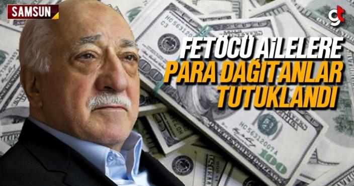 Samsun'da FETÖ'cü ailelere para dağıtanlar tutuklandı