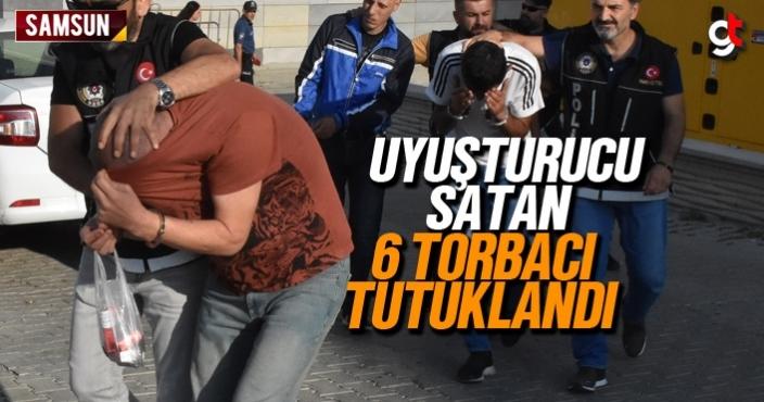 Samsun'da uyuşturucu satan 6 torbacı tutuklandı