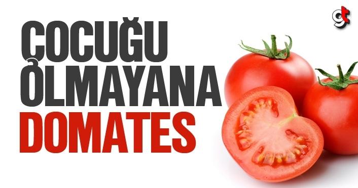 Çocuğu olmayan erkeklere domates mucizesi