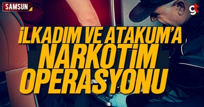 İlkadım ve Atakum'a Narkotim Operasyonu