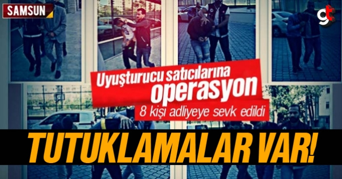 Samsun'da 6 uyuşturucu satıcısı tutuklandı
