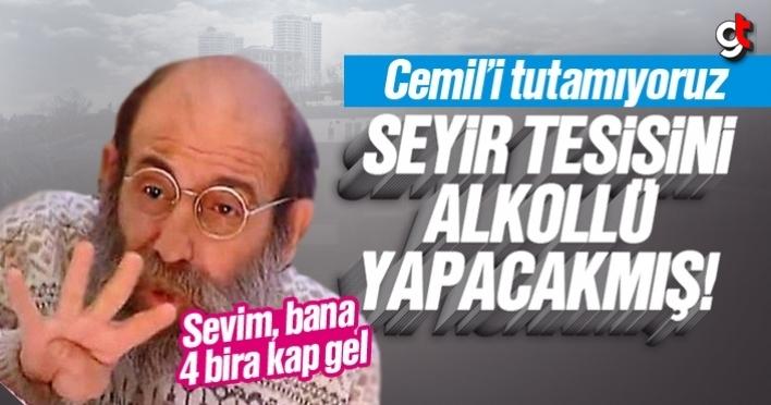 CHP'li Cemil Deveci, 'Atakum Seyir Tesisi alkollü olsun' dedi