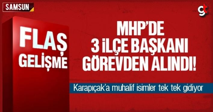 MHP'de 3 ilçe başkanı görevden alındı