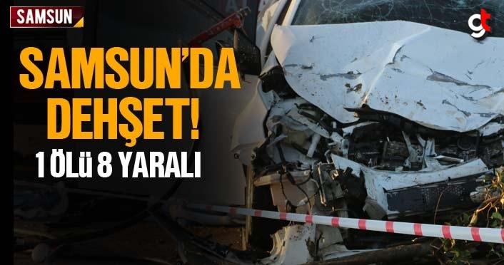 Samsun'da savcı kaza yaptı 1 kişi öldü 8 kişi yaralandı