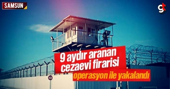 9 aydır aranan cezaevi firarisi yakalandı