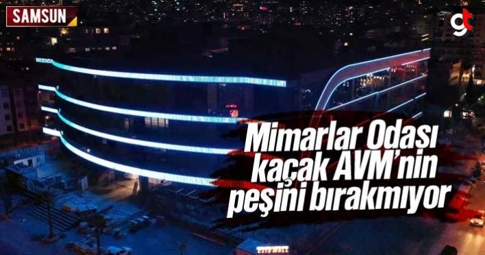 Mimarlar Odası, Kaçak AVM, City Mall'ın peşini bırakmıyor