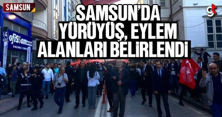 Samsun'da eylem yürüyüş alanları ve güzergahları belli oldu