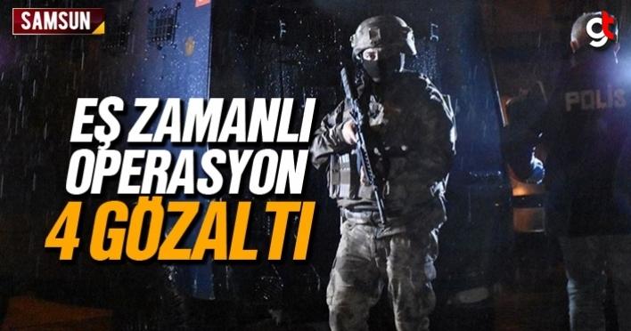 Samsun'da eş zamanlı operasyon, 4 kişi gözaltında