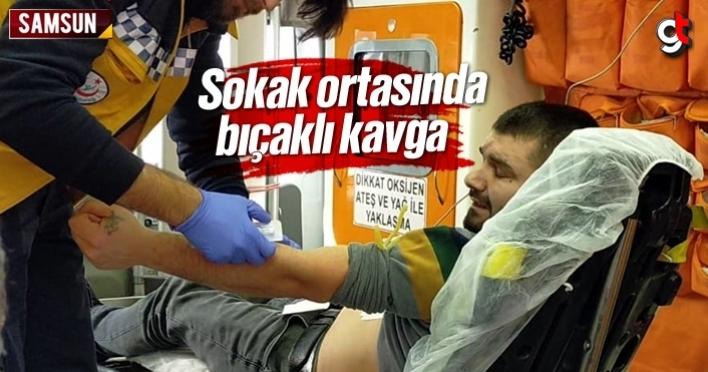 Samsun'da sokak ortasında bıçaklı kavga