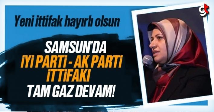 Samsun'da İyi Parti - AK Parti ittifakı devam ediyor