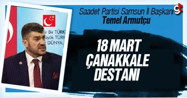 Temel Armutçu, '18 Mart Çanakkale Destenı'