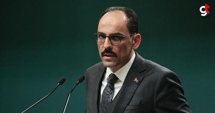 Cumhurbaşkanlığı Sözcüsü Kalın: İlhak açıklaması İsrail'in işgal politikasının yeni adımıdır