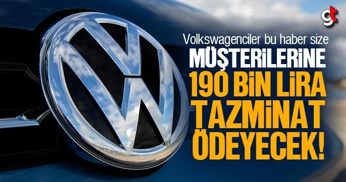 Volkswagen, müşterilerine 190 Bin Lira tazminat ödeyecek