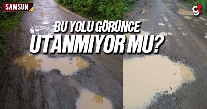 Başkan Halil Akgül bu yolu görünce utanmıyor mu?