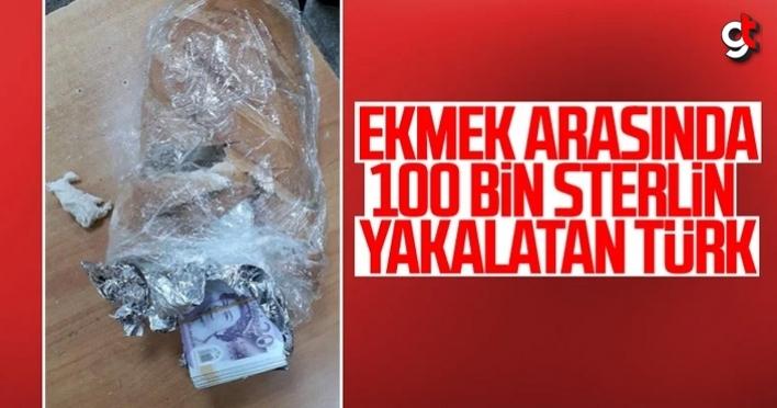 Sırp sınırında ekmek arasında 100 bin sterlin para yakalattı