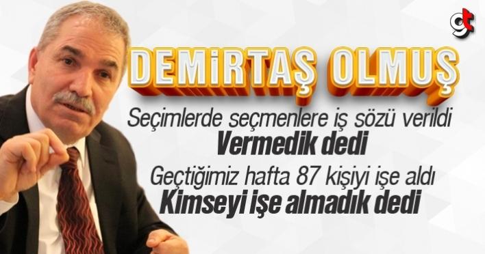 87 kişiyi işe alan Demirtaş, İlkadım Belediyesi'ne işçi almadık dedi