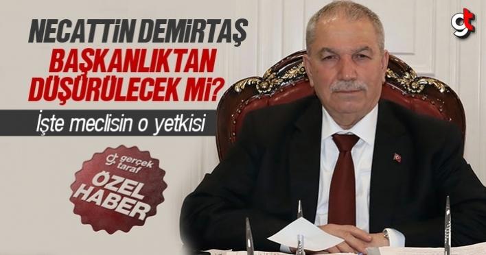 Necattin Demirtaş, başkanlıktan düşürülecek mi?