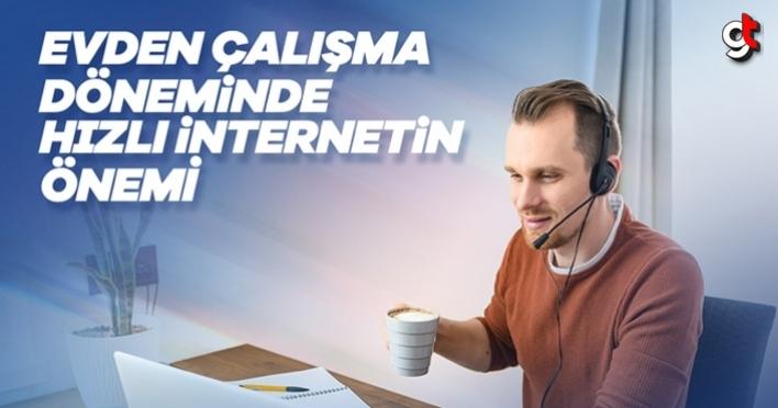 Evden Çalışma Döneminde Hızlı İnternetin Önemi