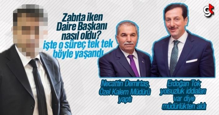 Necattin Demirtaş müdür yaptı, Erdoğan Tok görevden aldı