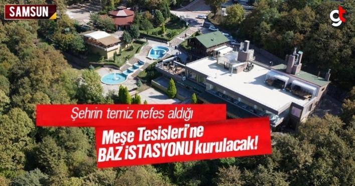 Canik Belediyesi, Meşe Tesisleri'ne baz istasyonu kuracak