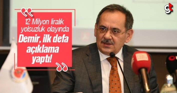 Samsun Büyükşehir'de ki 12 Milyon liralık yolsuzluk hakkında Mustafa Demir ilk defa açıklama yaptı
