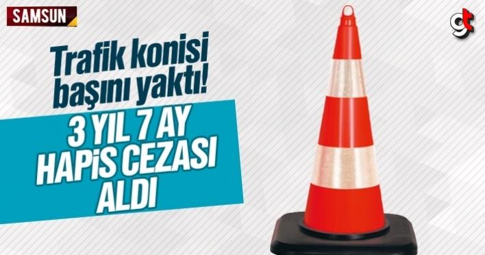 Samsun'da trafik konisi cezası, 3 Yıl 7 Ay hapis cezası