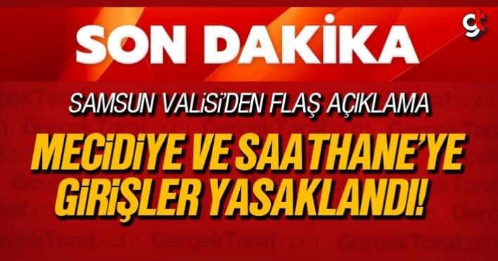 Samsun'da Mecidiye Caddesi ve Saathane Meydanı girişleri yasaklandı