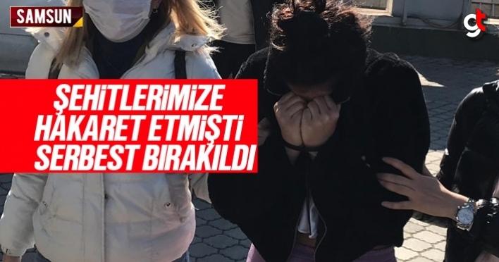 Samsun'da şehitlerimize hakaret eden kadın serbest bırakıldı