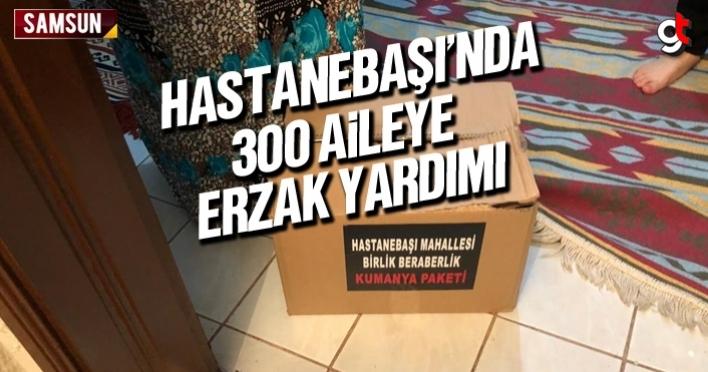 Hastanebaşı mahallesinde 300 aileye erzak yardımı