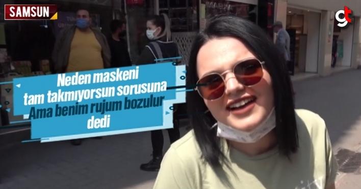 Samsun'da maske takmayan genç kadın 'Ama benim rujum bozulur' dedi