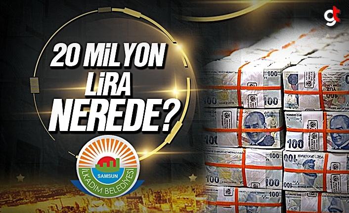 İlkadım Belediyesi'nin 20 Milyon Lirası nereye gitti?