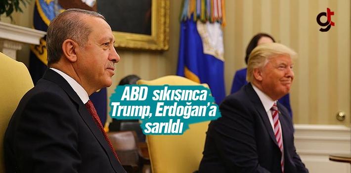 ABD Sıkışınca Trump, Erdoğan'a Sarıldı