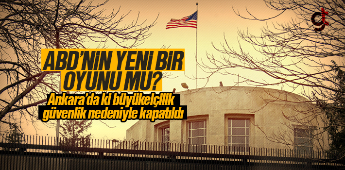 ABD'nin Ankara Büyükelçiliği Pazartesi Günü Kapalı Olacak
