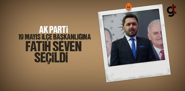 AK Parti 19 Mayıs İlçe Başkanlığına Fatih Seven Seçildi