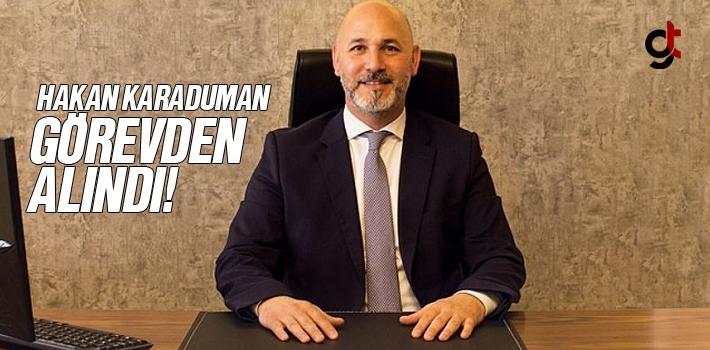 AK Parti Samsun İl Başkanı Hakan Karaduman görevden alındı